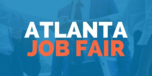 Atlanta Job Fair - August 11, 2020 - Career Fair