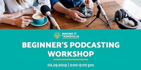 Beginner's Podcasting Workshop tickets