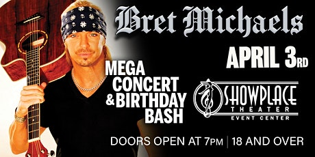 Bret Michaels belated Bday  Super Fan Jam! tickets