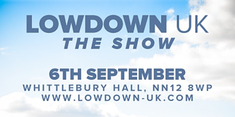 Lowdown UK The Show tickets