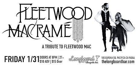 Fleetwood Macramé tickets