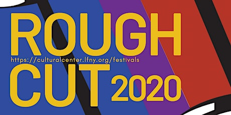 ROUGH CUT Student Film Festival tickets