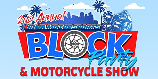 2nd Annual RIVA Motorsports Block Party