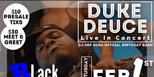 Duke Deuce Concert
