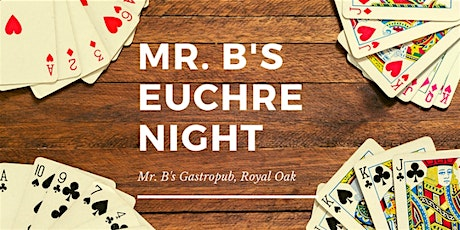 Euchre Tournaments at Mr. B's tickets