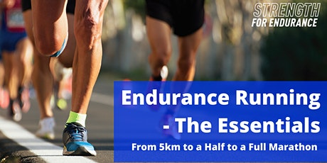 Endurance Running - The Essentials - From 5km to a Half to a Full Marathon tickets