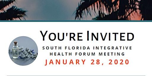 South Florida Integrative Health Forum Meeting