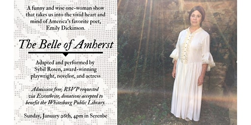 The Belle of Amherst, Performed by Sybil Rosen