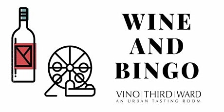Wine & Bingo tickets