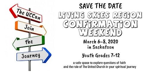 Living Skies Regional Confirmation Weekend
