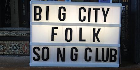 Big City Folk Presents tickets