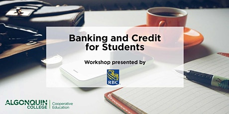 RBC Workshop: Banking and Credit for Students tickets
