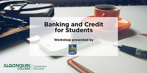 RBC Workshop: Banking and Credit for Students