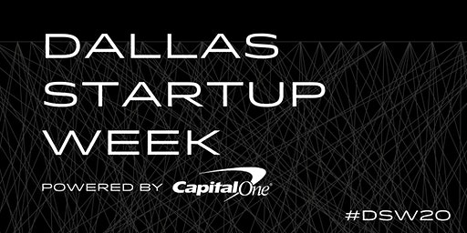 Dallas Startup Week powered by Capital One