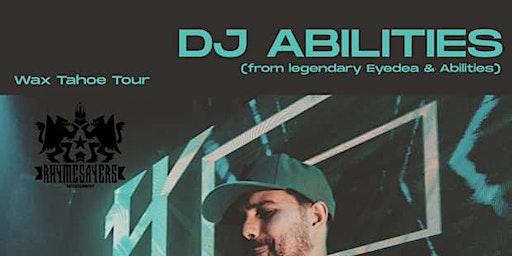 Wax Tahoe Tour: DJ Abilities