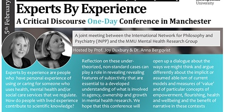 Expertise by Experience: Challenges and Prospects for Mental Health Research Methodology. The 22nd Conference of the International Network for Philosophy & Psychiatry tickets