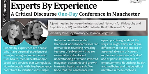 Expertise by Experience: Challenges and Prospects for Mental Health Research Methodology. The 22nd Conference of the International Network for Philosophy & Psychiatry