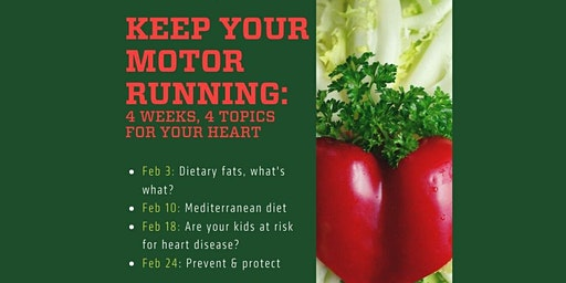 Keep Your Motor Running: 4 weeks, 4 topics, for your heart