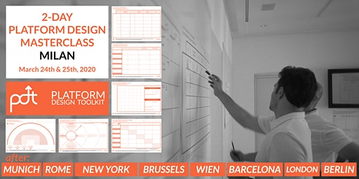 The Platform Design Toolkit 2-Day Masterclass — Milan, Italy — March 24th - 25th