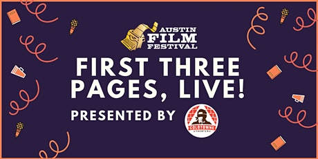 Austin Film Festival Presents The First 3 Pages tickets