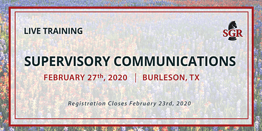Supervisory Communications - Live Training - Burleson, TX