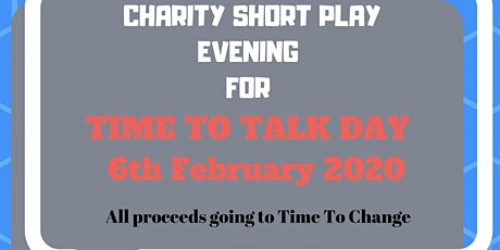 """Charity Short Play Evening for """"Time To Talk Day"""" tickets"""