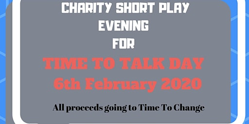 """Charity Short Play Evening for """"Time To Talk Day"""""""