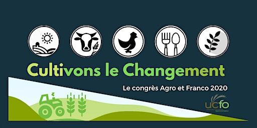 Congrès AGRO & FRANCO 2020- Cultivons le changement