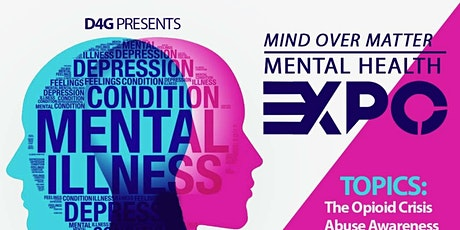MIND OVER MATTER: A MENTAL HEALTH EXPO tickets