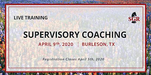 Supervisory Coaching - Live Training - Burleson, TX