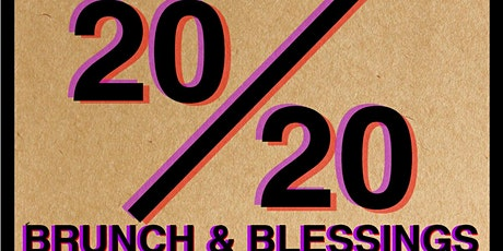 Vision 20/20 Brunch and Blessings tickets