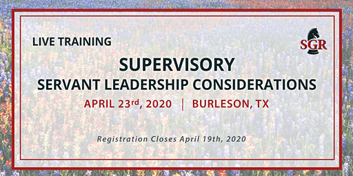 Supervisory Servant Leadership Considerations - Burleson, TX