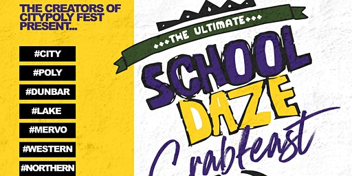 The Ultimate School Daze Crab Feast