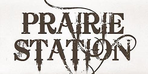 Prairie Station / Free Summer Concert