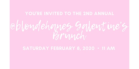 Blondehanes Galentine's Brunch 2020 tickets