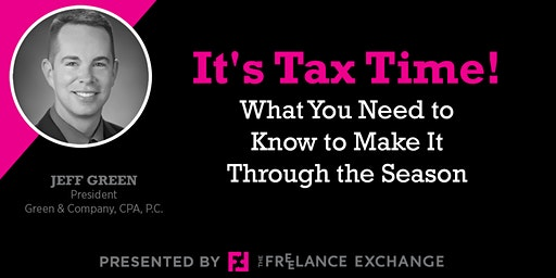 It's Tax Time! What You Need to Know to Make It Through the Season