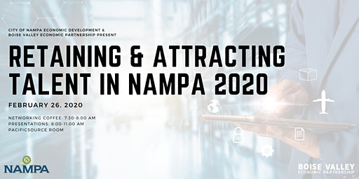 Retaining and Attracting Talent in Nampa 2020