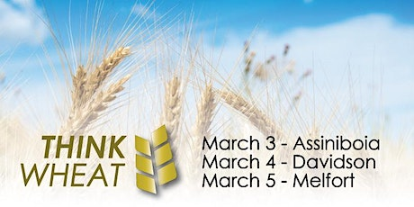 Think Wheat 2020 - Assiniboia (March 3) tickets