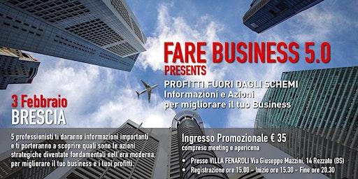 FARE BUSINESS 5.0: Profitti fuori dagli schemi
