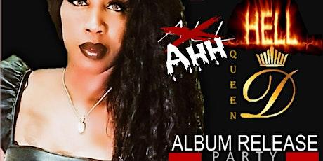 Ahh Hell Queen Dee  (Dee Dee Simon Album Release) tickets