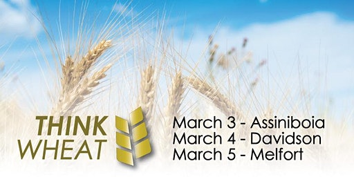 Think Wheat 2020 - Melfort (March 5)