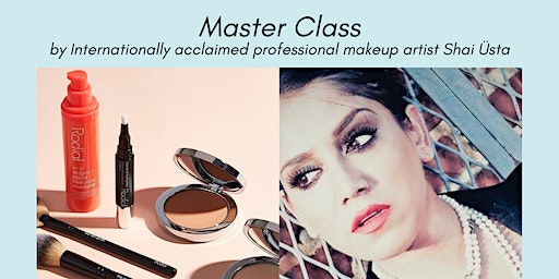 Skincare and Makeup Master Class