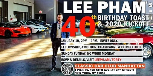 LEE PHAM's 40th Birthday Toast & 2020 Kickoff