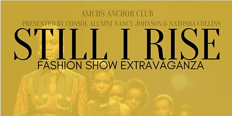 Still I Rise Fashion Extravaganza tickets
