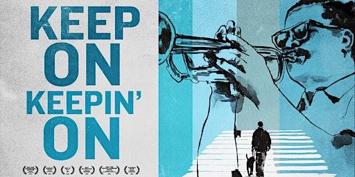 FILM: Keep On Keepin' On