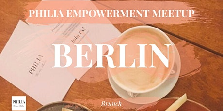 Berlin Empowerment Meetup on Self-Love (Brunch Edition) Tickets