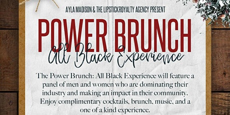 Power Brunch: All Black Experience tickets