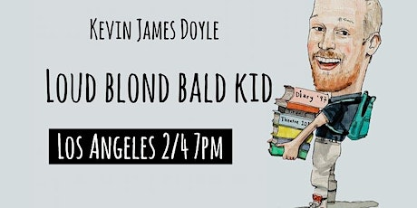 Kevin James Doyle: Loud Blond Bald Kid tickets