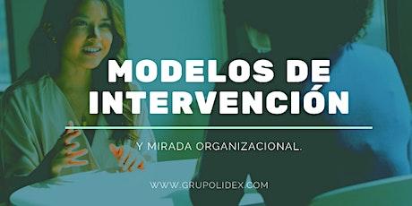Modelos de intervención y mirada organizacional. boletos