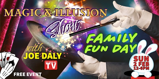 KIDS MAGIC & ILLUSION SHOW FAMILY FUN DAY with JOE DALY!